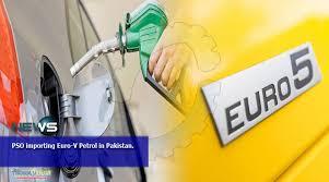 پاکستان سٹیٹ آئل نے یورو 5پٹرول کی درآمد شروع کر دی،